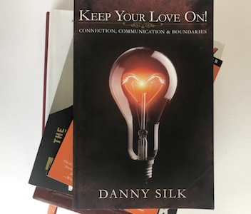 Keep Your Love On Book Danny Silk